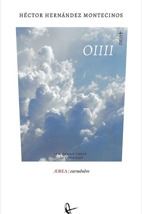 OIIII / Héctor Hernández Montecinos