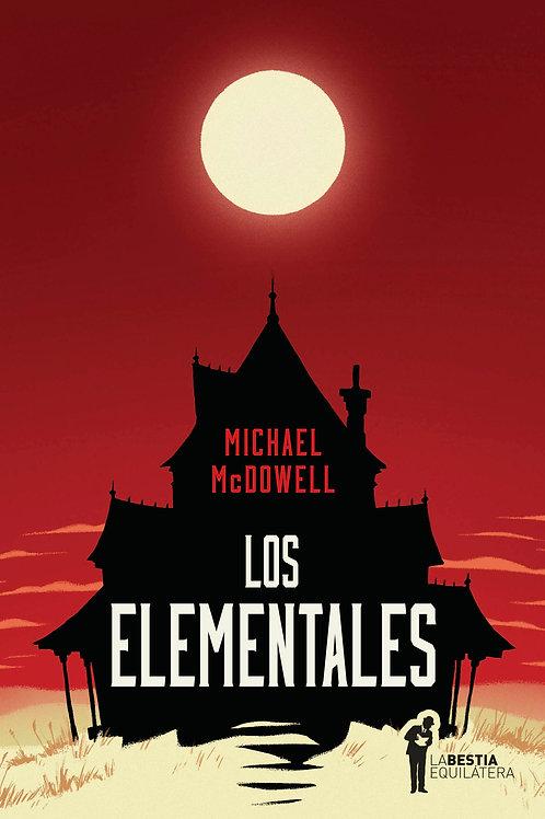 Los elementales / Michael McDowell