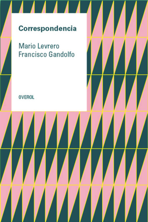 Correspondencia / Levrero - Gandolfo