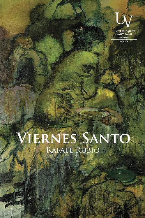 Viernes Santo / Rafael Rubio
