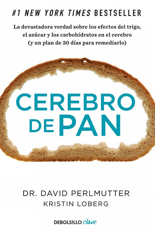 Cerebro de pan / David Perlmutter