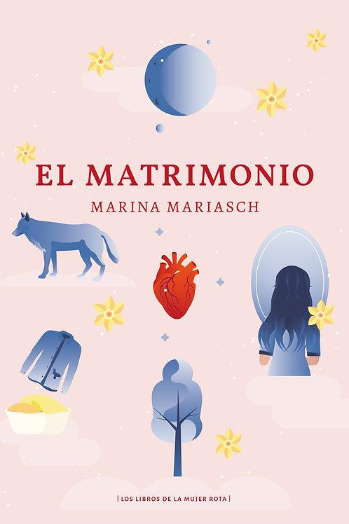 El matrimonio / Marina Mariasch