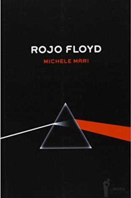 Rojo Floyd / Michele Mari