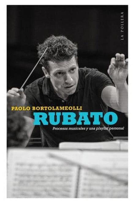 Rubato / Paolo Bortolameolli