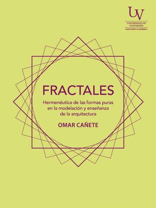 Fractales / Omar Cañete