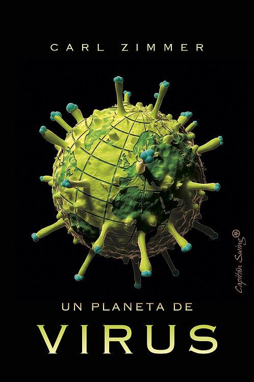 Un planeta de virus / Carl Zimmer