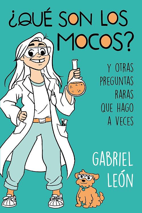 ¿Qué son los mocos? / Gabriel León
