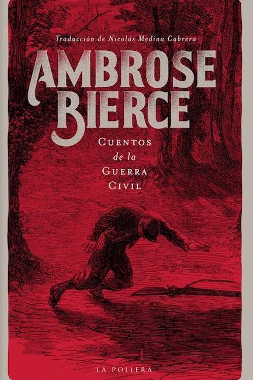 Cuentos de la Guerra Civil / Ambrose Bierce