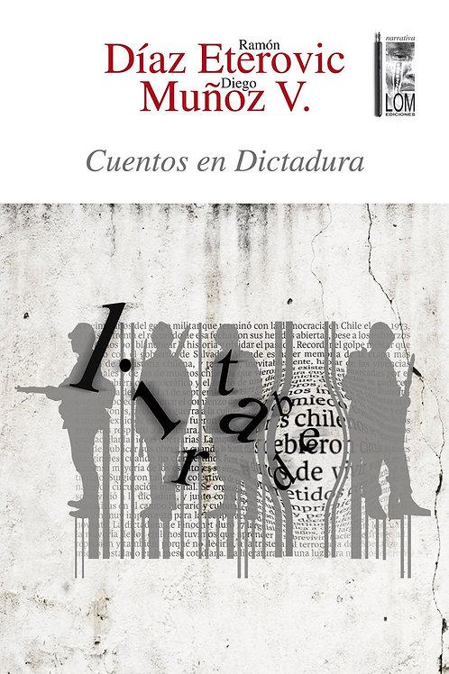 Cuentos en dictadura / Ramón Díaz - Diego Muñoz