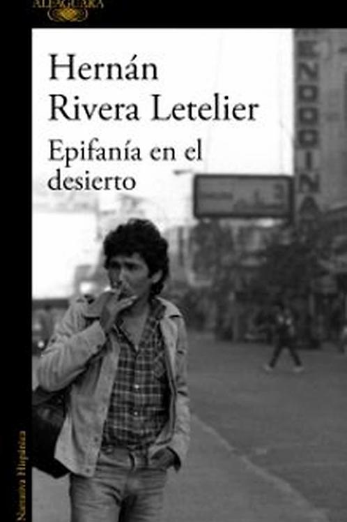 Epifanía del desierto / Hernán Rivera Letelier