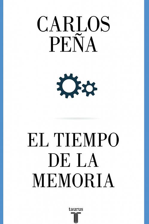El tiempo de la memoria / Carlos Peña
