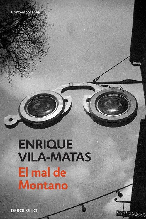 El mal de Montano / Enrique Vila-Matas