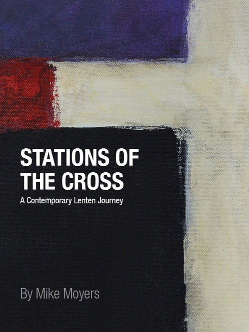 Stations of the Cross: A Contemporary Lenten Journey  PDF