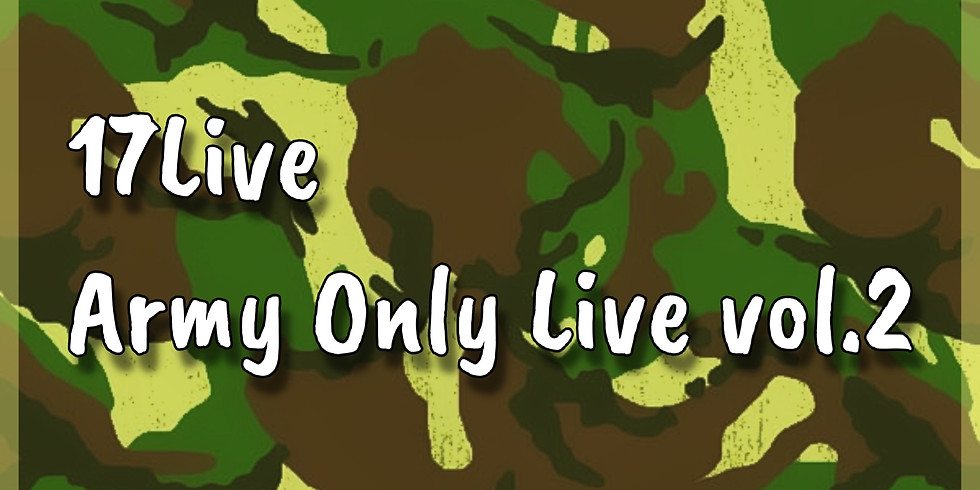 17Live : Army Only Live vol.2