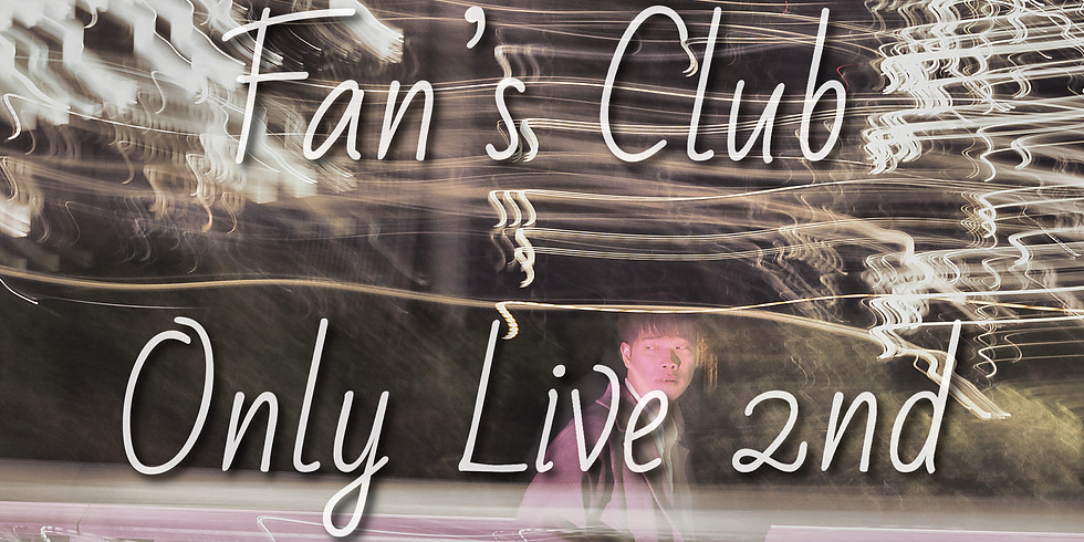 Fan's Club Only Live 2nd
