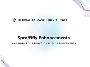 RiskVal Fixed Income (RVFI) Weekly Enhancements - 7/9/21