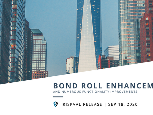 RiskVal Fixed Income (RVFI) Weekly Enhancements - 9/18/20