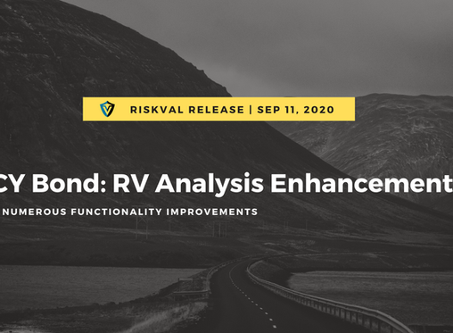 RiskVal Fixed Income (RVFI) Weekly Enhancements - 9/11/20