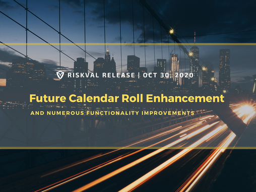 RiskVal Fixed Income (RVFI) Weekly Enhancements - 10/30/20