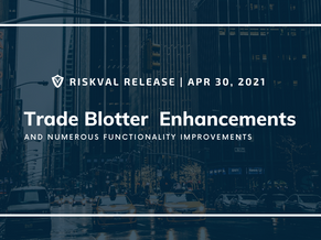 RiskVal Fixed Income (RVFI) Weekly Enhancements - 4/30/21