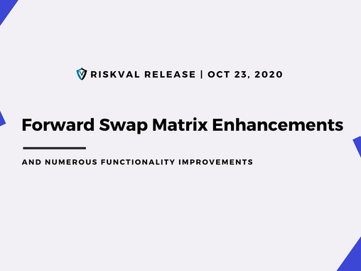 RiskVal Fixed Income (RVFI) Weekly Enhancements - 10/23/20