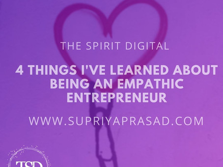 4 Things I've Learned About Being an Empathic Entrepreneur