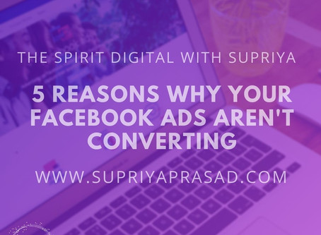 5 Reasons Why Your Facebook Ads Aren't Converting