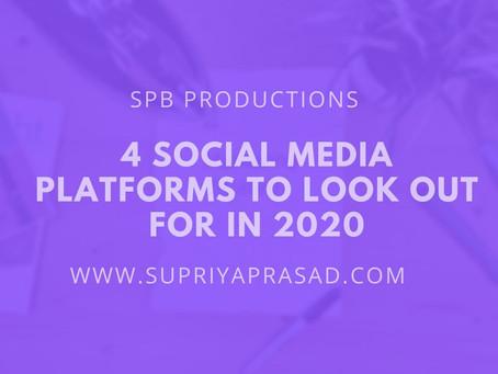 4 Social Media Platforms You Should Be on in 2020
