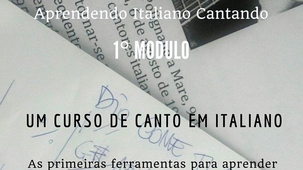 IO CANTO - Aprendendo Italiano Cantando -  PDF + Mp3   -  1° Modulo