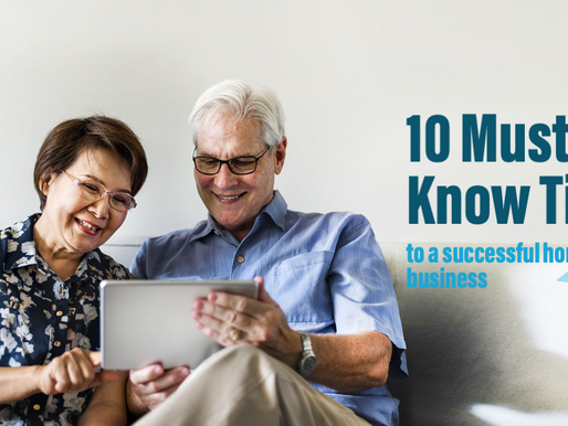 10 Must-Know Tips to Starting a Successful Home-care Business
