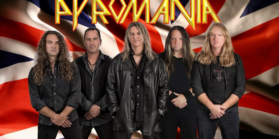 PYROMANIA $10 Cover Fee - a tribute to Def Leppard