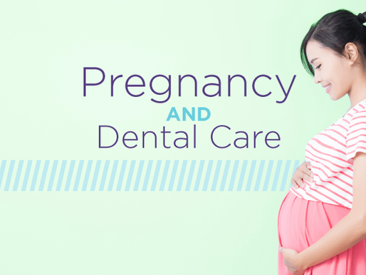 Dental Care During Pregnancy