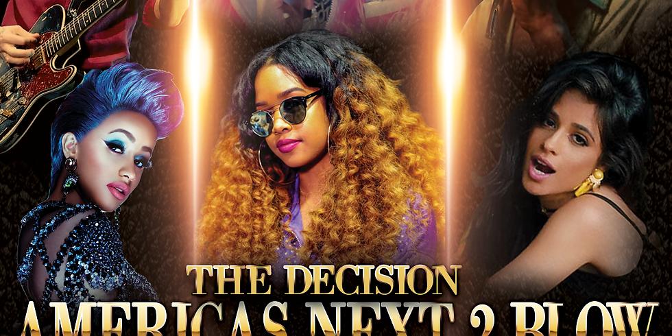 The Decision   Americas Next 2 Blow