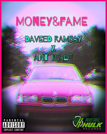 MONEY & FAME ft Ant Beale