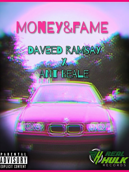"Daveed Ramsay ""Money and Fame"" Ft Ant Beale"