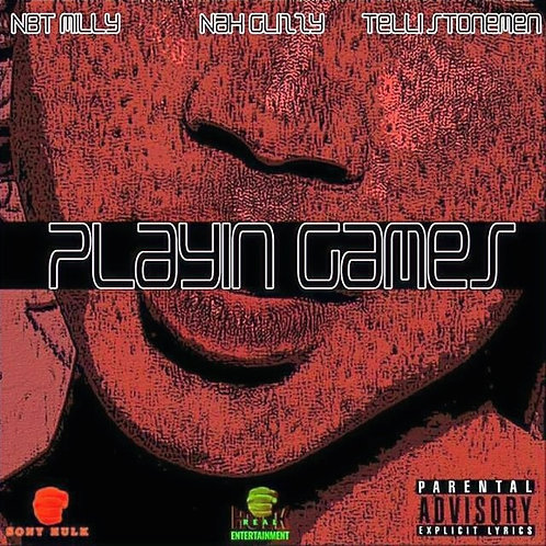 "Nbt Milly ""Playing Games"" ft Nah Glizzy& Telli Stonemen"