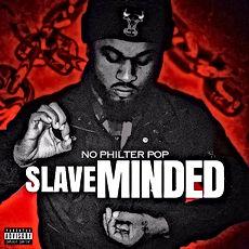 #RHE artist  NoPhilter Pop.  Slave  Mind