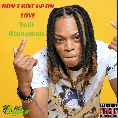 Telli Stonemen Releases 2 new songs!!!