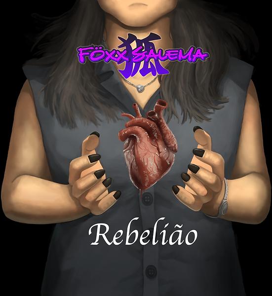 Föxx Salema = Rebelião