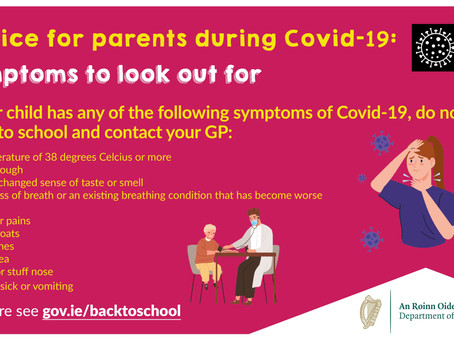 Advice for Parents - Symptoms to look out for!