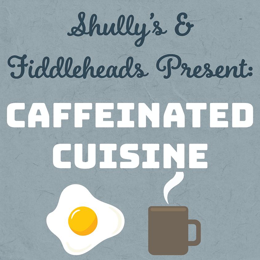 Caffeinated Cuisine