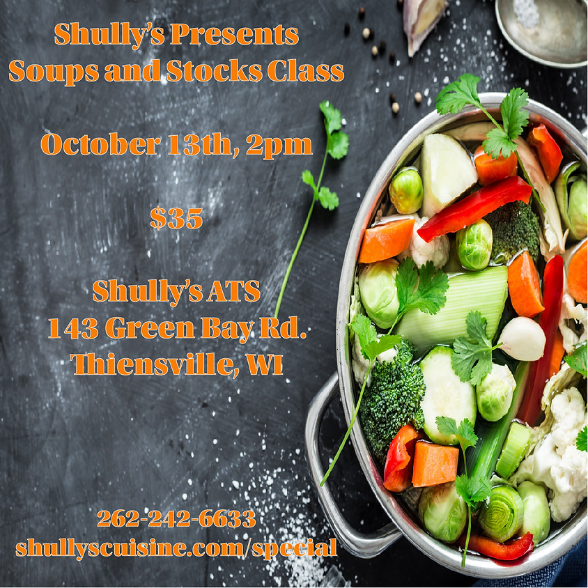 Shully's Stocks and Soups Class - SOLD OUT