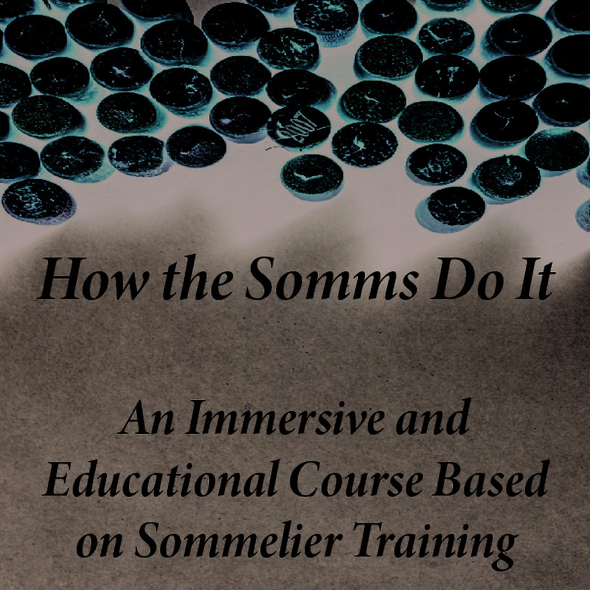 How the Somms Do It