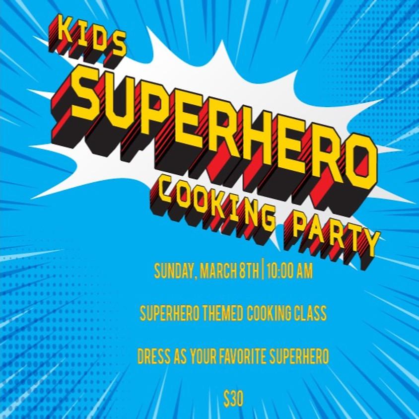 Kids Superhero Cooking Class!