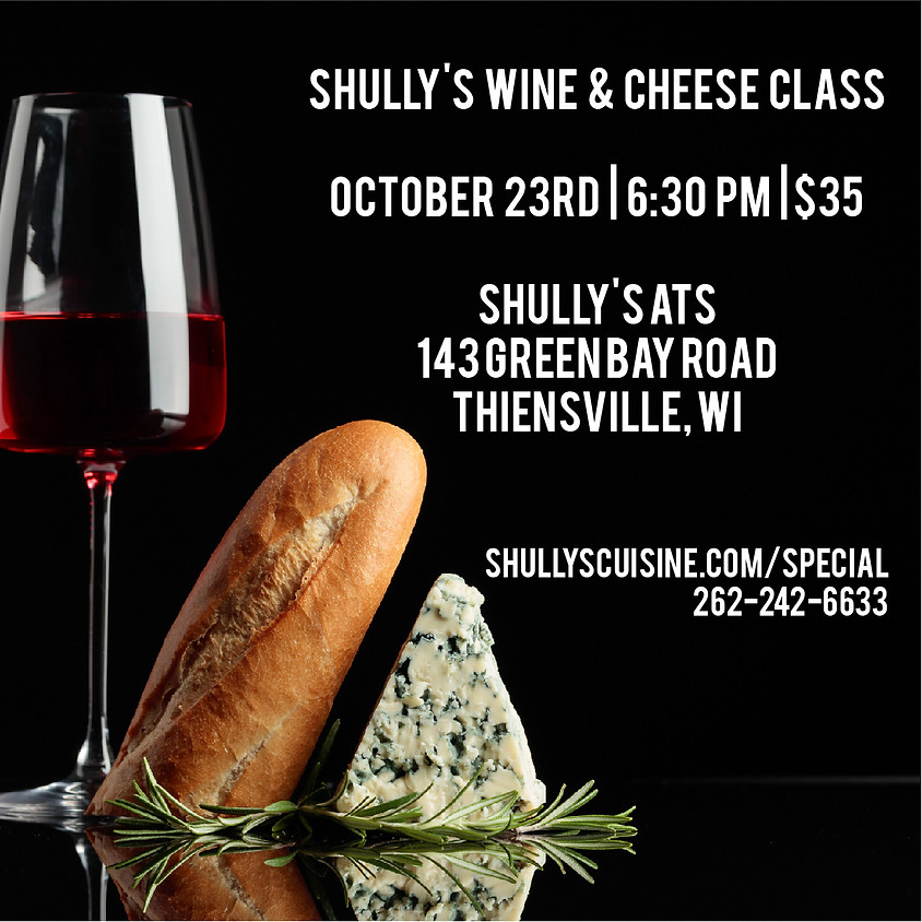 Shully's Wine and Cheese Course