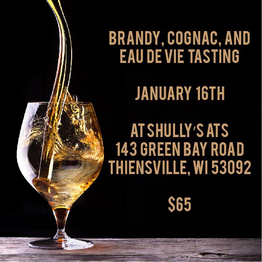 Brandy, Cognac, and Eau de Vie Tasting