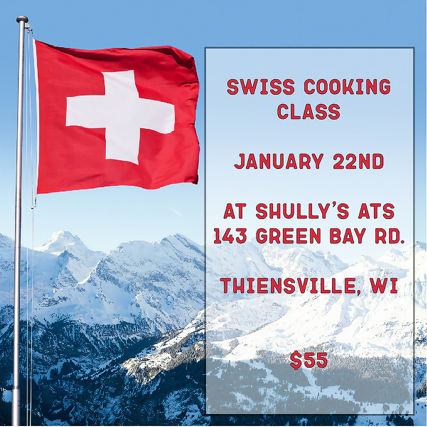 Swiss Cooking Class - SOLD OUT