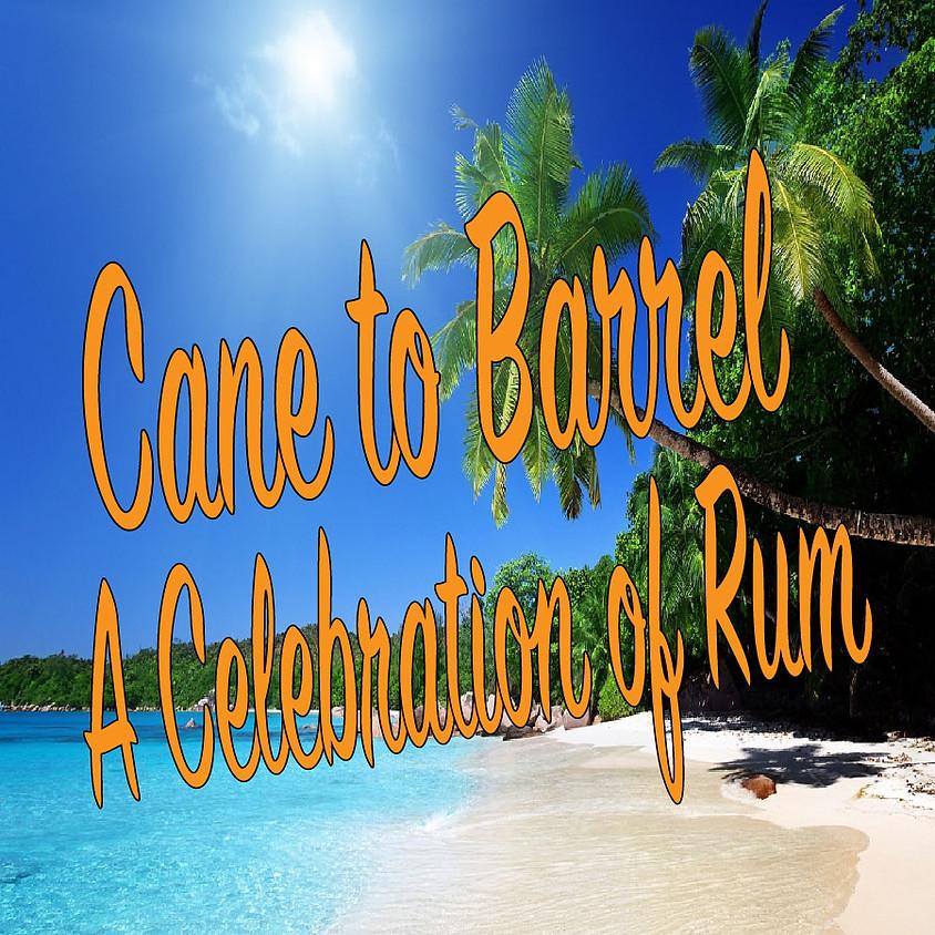 Cane to Barrel