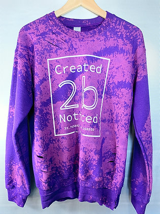Created To Be Noticed - Element (Sweatshirt)