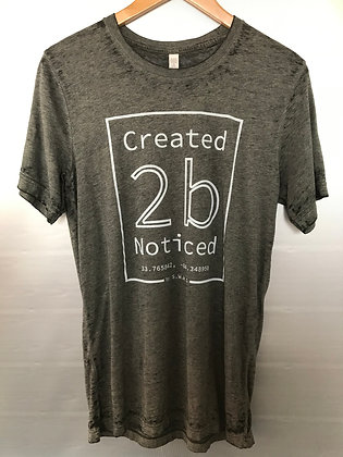 Created To Be Noticed - Acid Wash T-shirts